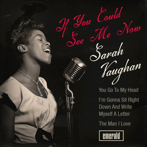 Sarah Vaughan - If You Could See Me Now (2018)