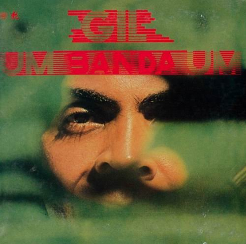 Gilberto Gil - Um Banda Um (1982) 320 kbps