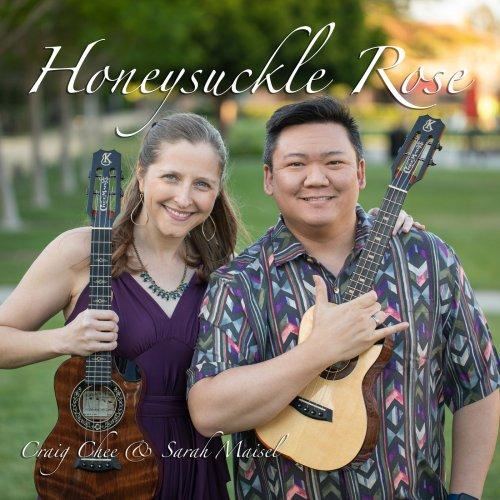 Craig Chee & Sarah Maisel - Honeysuckle Rose (2018)