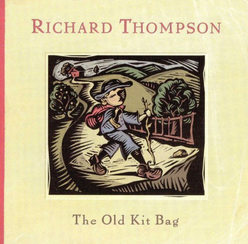 Richard Thompson - The Old Kit Bag (2003)