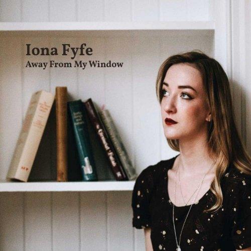 Iona Fyfe - Away From My Window (2018)