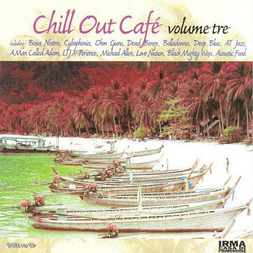 VA - Chill Out Cafe Volume Tre (1999)