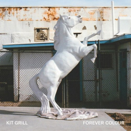 Kit Grill - Forever Colour (2018)
