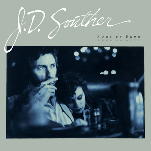 J.D. Souther - Home By Dawn (1984 Reissue) (2002)