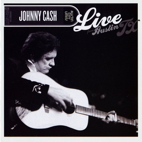 Johnny Cash - Live From Austin TX (2012)