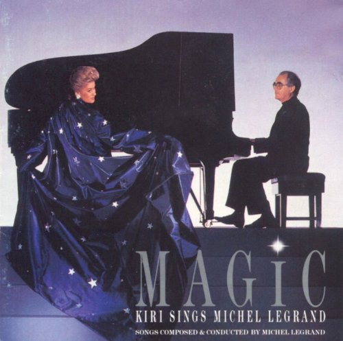 Kiri Te Kanawa, Michel Legrand - Magic (Kiri Sings Michel Legrand) (1992)