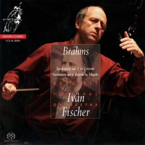 Budapest Festival Orchestra & Iván Fischer - Brahms: Symphony No. 1, Variations On a Theme By Haydn (2009) [Hi-Res]