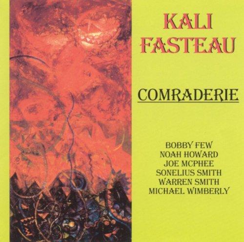 Kali Fasteau - Comraderie (1998)