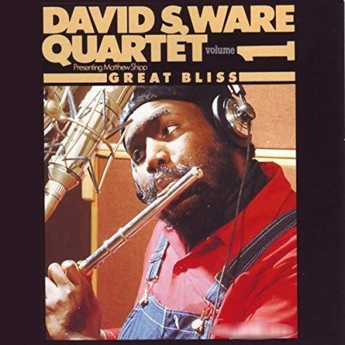 David S. Ware Quartet & Matthew Shipp - Great Bliss Vol. 1 (2018)