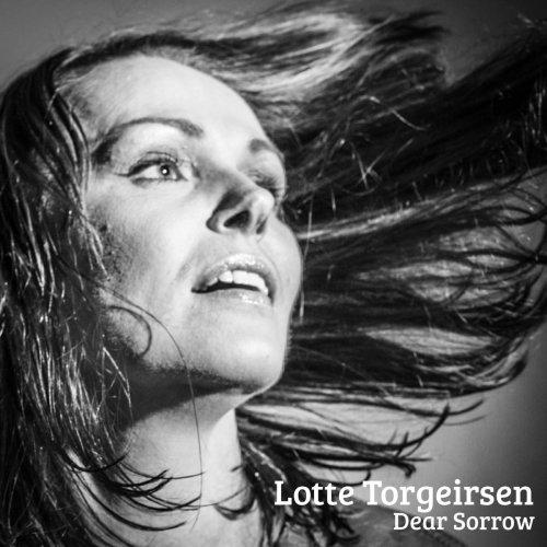 Lotte Torgeirsen - Dear Sorrow (2018) 320kbps