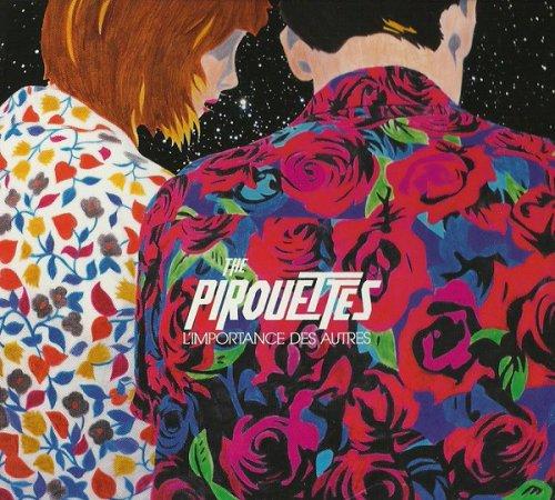 The Pirouettes - L'Importance Des Autres (2014)