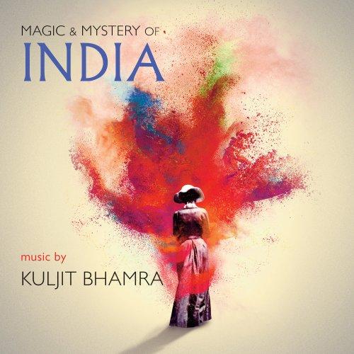 Kuljit Bhamra - Magic & Mystery of India (2018) [Hi-Res]
