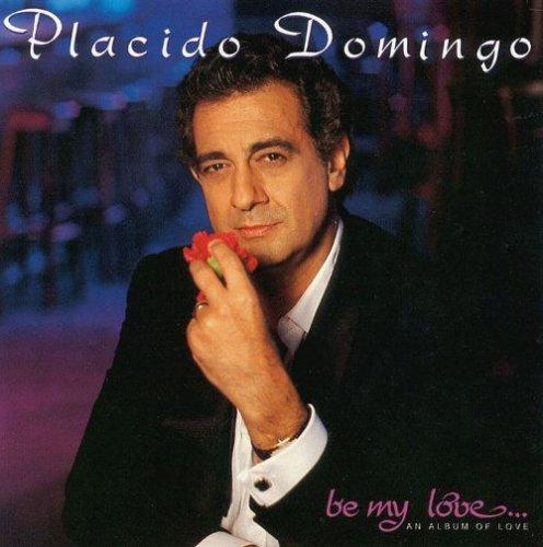 Placido Domingo - Be My Love (1991)