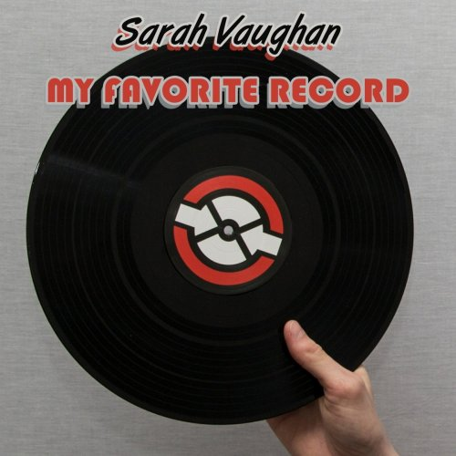 Sarah Vaughan - My Favorite Record (2018)