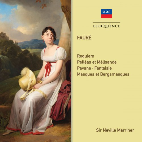 Sir Neville Marriner & Academy of St. Martin in the Fields - Faure: Requiem; Orchestral Works (2018)