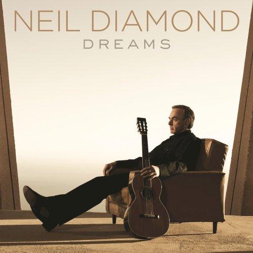 Neil Diamond - Dreams (2016) [Hi-Res]