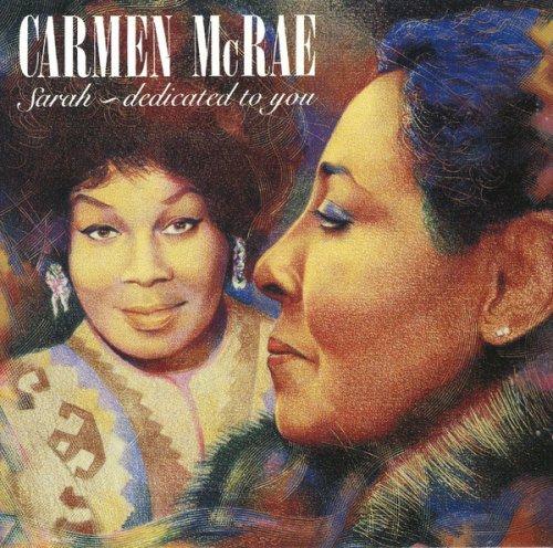 Carmen McRae - Sara-Dedicated To You (1991)
