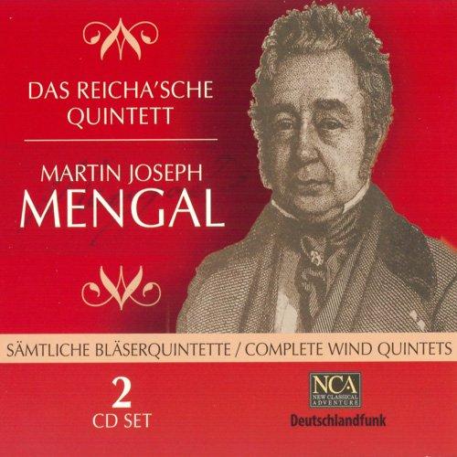Das Reicha'sche Quintett - Mengal: Complete Wind Quintets (2005)