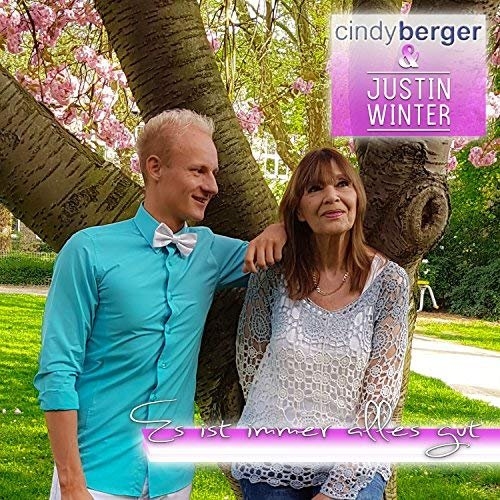 Cindy Berger & Justin Winter - Es Ist Immer Alles Gut (2018)