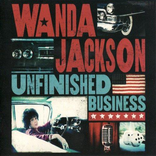 Wanda Jackson - Unfinished Business (2012)