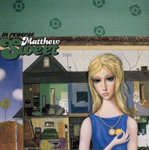 Matthew Sweet - In Reverse (1999)