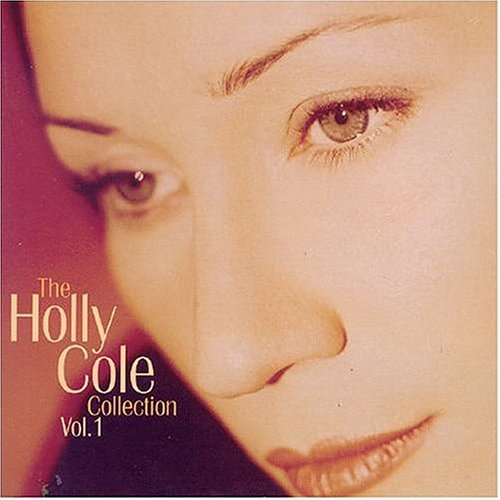 Holly Cole - The Holly Cole Collection Vol. 1 (2004) Lossless