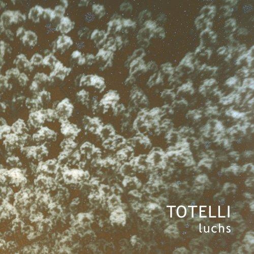LUCHS - Totelli (2018)