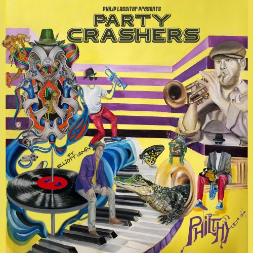 Philthy - Party Crashers (2018) lossless