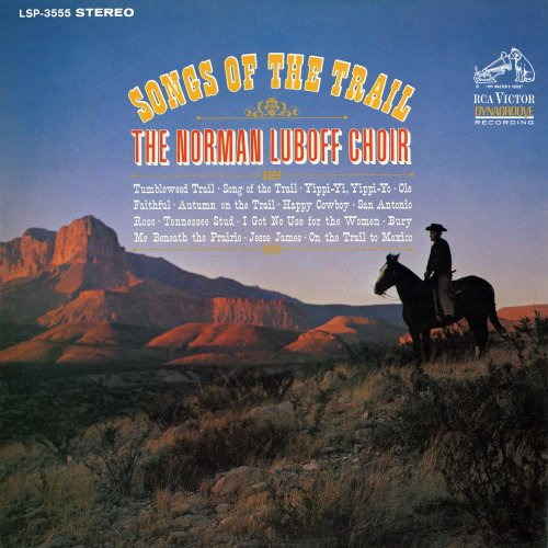 The Norman Luboff Choir - Songs Of The Trail (2016) [Hi-Res]