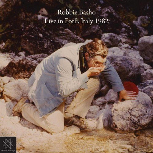 Robbie Basho - Live in Forlì, Italy 1982 (2017)