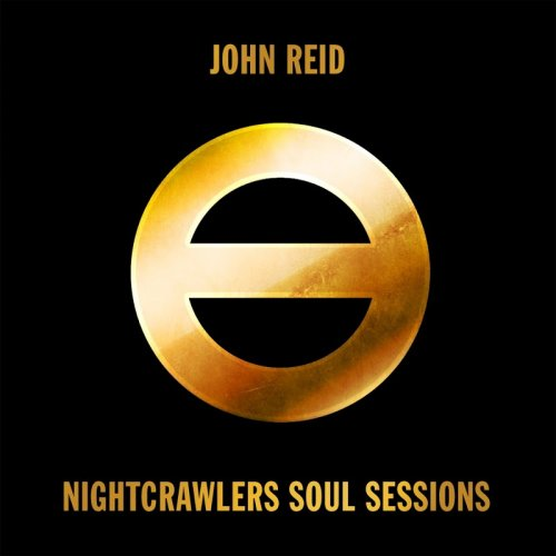 John Reid - Nightcrawlers Soul Sessions (2018)