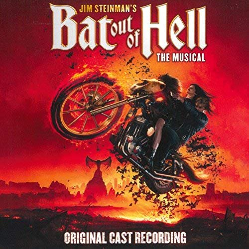 Jim Steinman - Jim Steinman's Bat Out Of Hell: The Musical (Original Cast Recording) (2018)