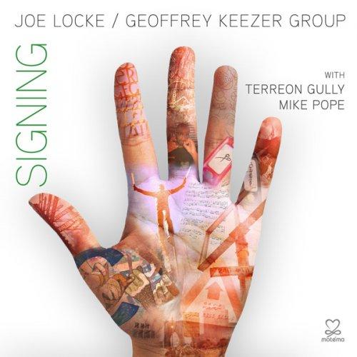 Joe Locke - Signing (2012) FLAC