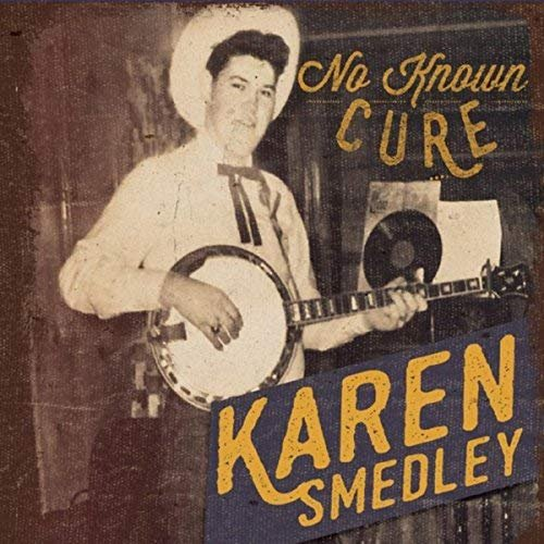 Karen Smedley - No Known Cure (2018)