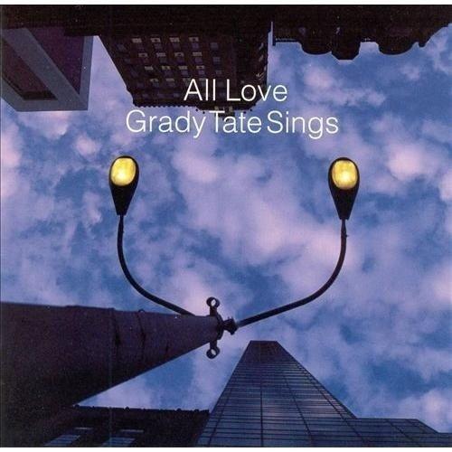 Grady Tate Sings - All Love (2003) 320kbps
