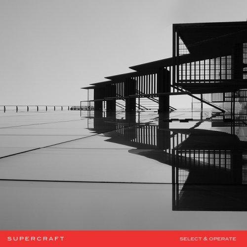Supercraft - Select & Operate (2018)