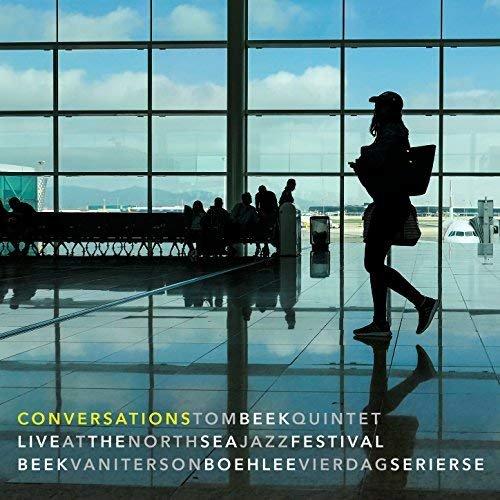 Tom Beek Quintet - Conversations (Live at the North Sea Jazz Festival) (2018) Hi Res