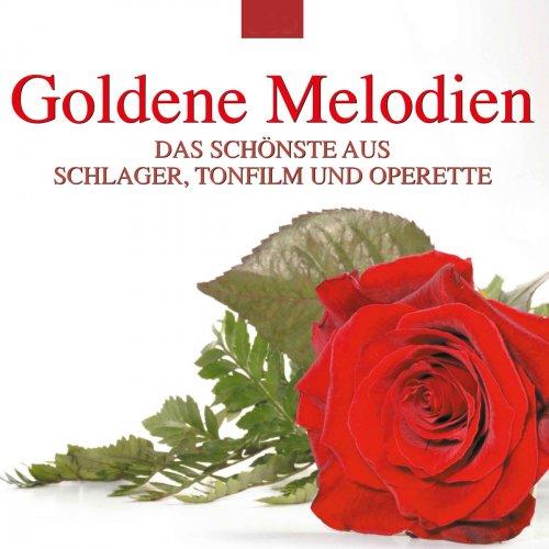 VA - Goldene Melodien: Das Schönste aus Schlager, Tonfilm und Operette (2018)