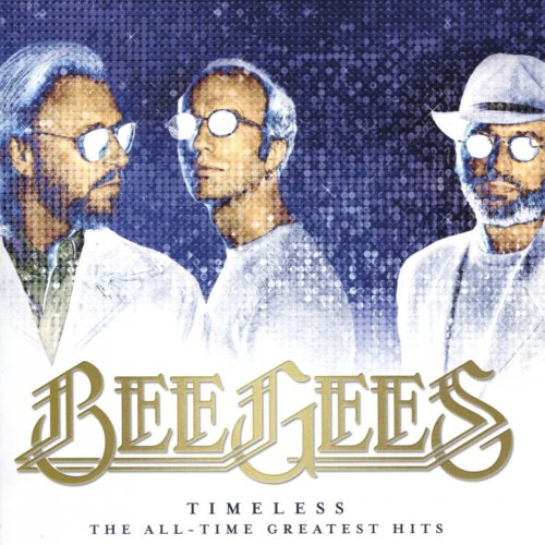 Bee Gees - Timeless: The All-Time Greatest Hits (2017) CD Rip