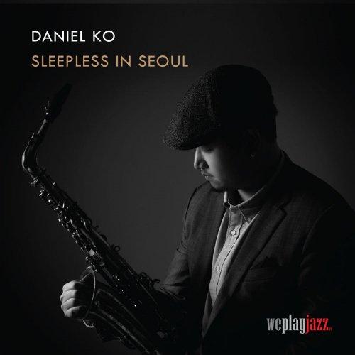 Daniel Ko - Sleepless in Seoul (2018) 320kbps