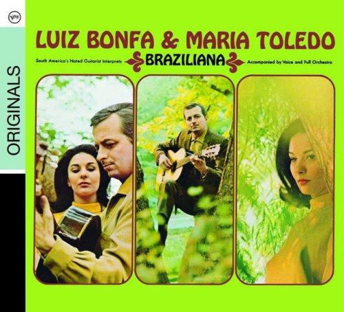 Luiz Bonfa & Maria Toledo - Braziliana (1965/2008)
