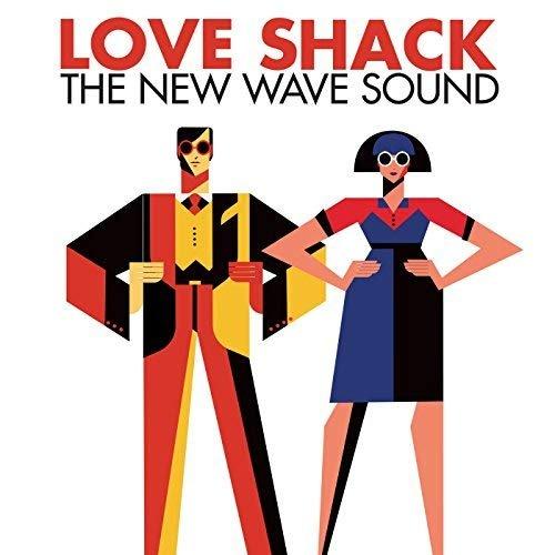 VA - Love Shack: The New Wave Sound (2018)