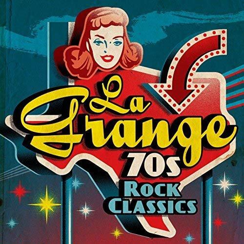 VA - La Grange: 70s Rock Classics (2018)