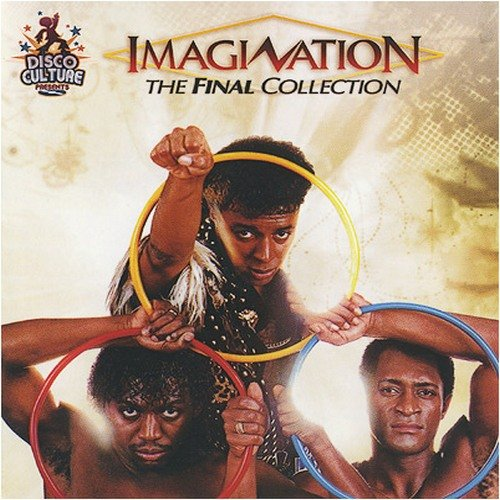 Imagination - The Final Collection (2007) Lossless