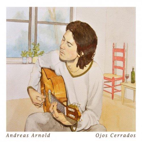 Andreas Arnold - Ojos Cerrados (2016) FLAC