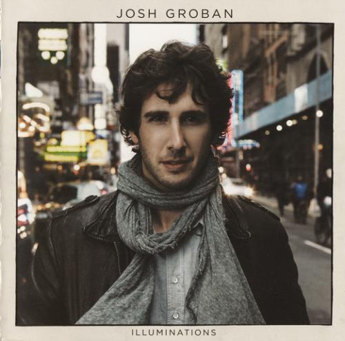 Josh Groban - Illuminations (Japanese Edition, 2011)