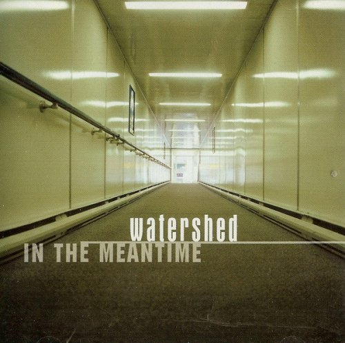Watershed - In the Meantime (2002)