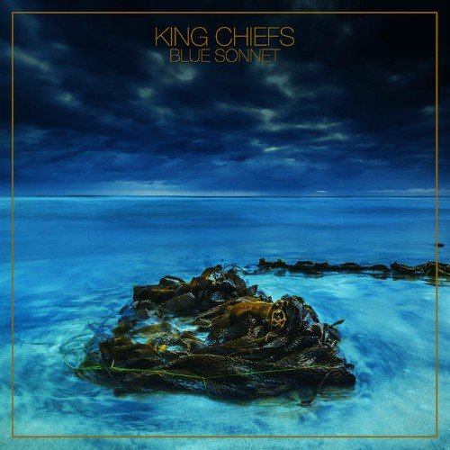 King Chiefs - Blue Sonnet (2018)