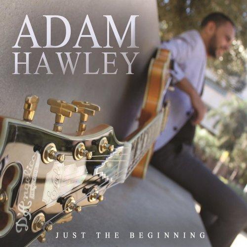 Adam Hawley - Just The Beginning (2016) FLAC