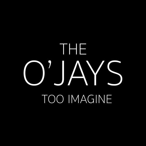 The O'Jays - Too Imagine (2018) Lossless